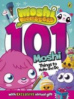 Moshi Monsters : 101 Things to Make and Do - Puffin Books