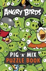 Angry Birds : Pig 'n' Mix Puzzle Book - Sunbird