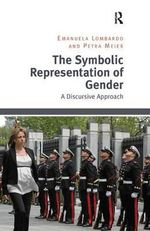 The Symbolic Representation of Gender : A Discursive Approach - Emanuela Lombardo