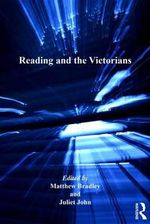 Reading and the Victorians : The Nineteenth Century Series