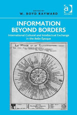 Information Beyond Borders : International Cultural and Intellectual Exchange in the Belle Epoque