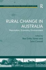Rural Change in Australia : Population, Economy, Environment