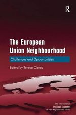 The European Union Neighbourhood : Ten Years into the New Millennium