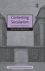 Contesting Secularism : Comparative Perspectives