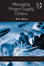 Managing Project Supply Chains - Ron Basu