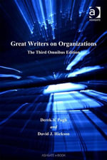 Great Writers on Organizations : The Third Omnibus Edition - David J, Professor Hickson