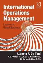 International Operations Management : Lessons in Global Business