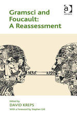 Gramsci and Foucault : A Reassessment