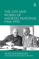 The Life and Works of Andrzej Panufnik (1914-1991) - Dr. Beata Boleslawska