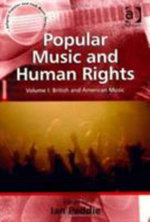 Popular Music and Human Rights - Ian Peddie