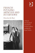 Francis Poulenc: Articles and Interviews : Notes from the Heart - Nicolas Southon