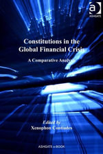 Constitutions in the Global Financial Crisis : A Comparative Analysis