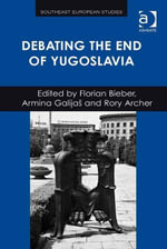 Debating the End of Yugoslavia