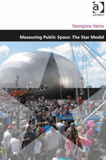 Measuring Public Space : The Star Model - Georgiana Varna
