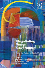 Negotiating Water Governance : Why the Politics of Scale Matter