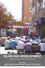 Islam and Development : Exploring the Invisible Aid Economy