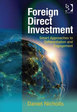 Foreign Direct Investment : Smart Approaches to Differentiation and Engagement - Daniel, Mr Nicholls