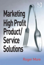 Marketing High Profit Product/Service Solutions - Roger, Mr More