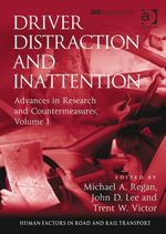 Driver Distraction and Inattention : Advances in Research and Countermeasures, Volume 1