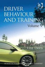 Driver Behaviour and Training : Volume V