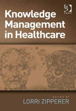 Knowledge Management in Healthcare