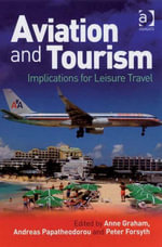 Aviation and Tourism : Implications for Leisure Travel