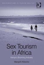 Sex Tourism in Africa : Kenya's Booming Industry - Wanjohi Kibicho