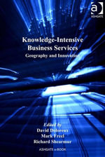 Knowledge-Intensive Business Services : Geography and Innovation