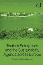 Tourism Enterprises and the Sustainability Agenda across Europe