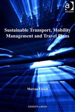 Sustainable Transport, Mobility Management and Travel Plans - Marcus, Dr Enoch