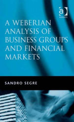 A Weberian Analysis of Business Groups and Financial Markets : Trade Relations in Taiwan and Korea and Some Major Stock Exchanges -  Segre
