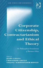 Corporate Citizenship, Contractarianism and Ethical Theory : On Philosophical Foundations of Business Ethics