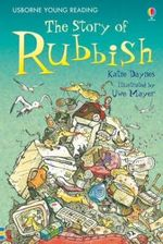 The Story of Rubbish : Young Reading Series 2 - Katie Daynes