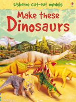 Make These Dinosaurs - Iain Ashman