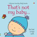 That's Not My Baby - Boy - Fiona Watt