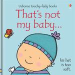 That's Not My Baby - Boy : That's Not My... - Fiona Watt