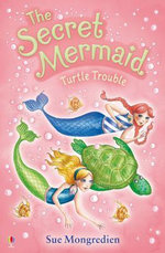 Turtle Trouble - Sue Mongredien