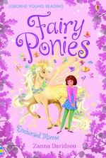 Fairy Ponies : Enchanted Mirror - Zanna Davidson