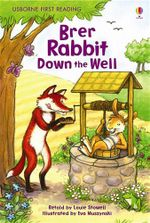 Brer Rabbit Down the Well - Louie Stowell