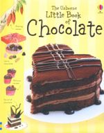 The Usborne Little Book of Chocolate - Sarah Khan