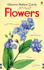 Flowers : Usborne Nature Cards - Megan Cullis