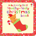 Baby's Very First Touchy-feely Christmas Book - Fiona Watt
