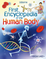 First Encyclopedia of the Human Body - Fiona Chandler