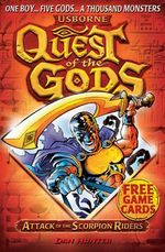 Attack of the Scorpion Riders : Quest of the Gods - Dan Hunter