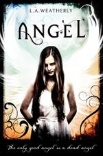 Angel - L. A. Weatherly