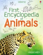 First Encyclopedia of Animals - Paul Dowswell