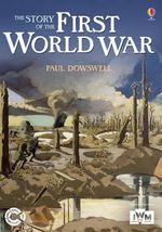 The Story of the First World War - Paul Dowswell