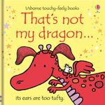 That's Not My Dragon : That's Not My... - Fiona Watt
