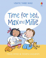 Time for Bed : Time for Bed - Felicity Brooks