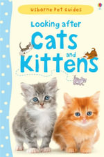 Looking After Cats and Kittens - Katherine Starke